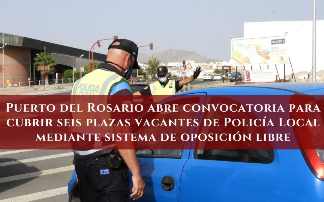 Puerto del Rosario abre convocatoria para cubrir seis plazas vacantes de Policía Local mediante sistema de oposición libre