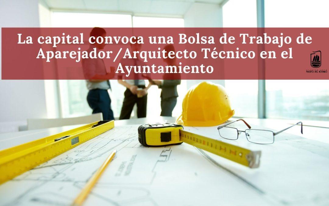 La capital convoca una Bolsa de Trabajo de Aparejador/Arquitecto Técnico en el Ayuntamiento
