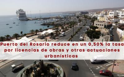 Puerto del Rosario reduce en un 0,50% la tasa por licencias de obras y otras actuaciones urbanísticas