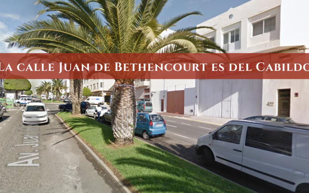 La calle Juan de Bethencourt es del Cabildo