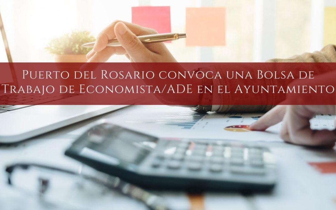 Puerto del Rosario convoca una Bolsa de Trabajo de Economista/ADE en el Ayuntamiento