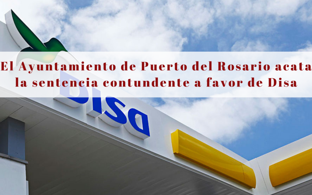 El Ayuntamiento de Puerto del Rosario acata la sentencia contundente a favor de Disa
