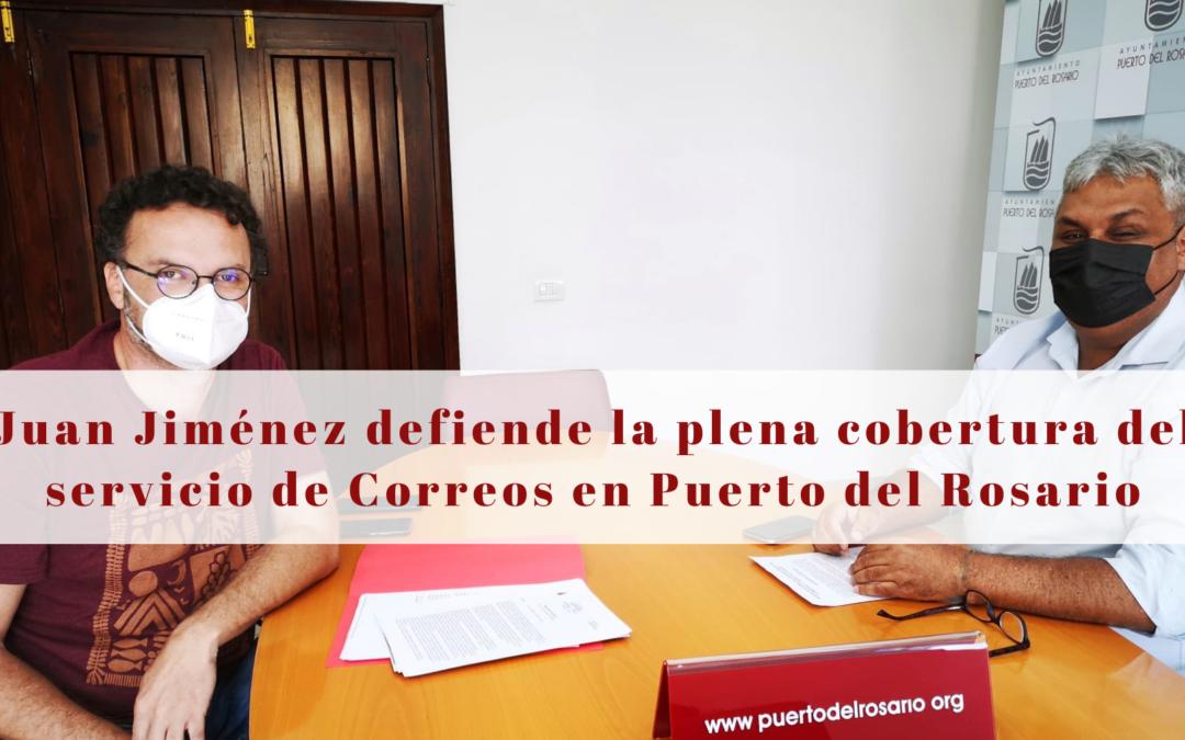Juan Jiménez defiende la plena cobertura del servicio de Correos en Puerto del Rosario