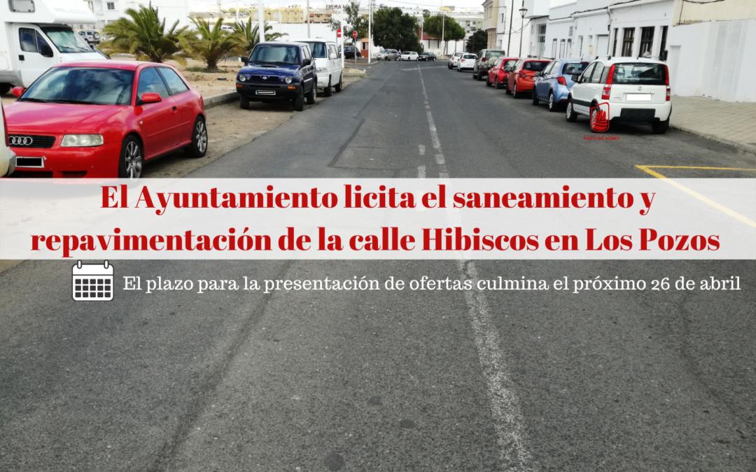 El Ayuntamiento licita el saneamiento y la repavimentación de la calle Hibiscos en Los Pozos