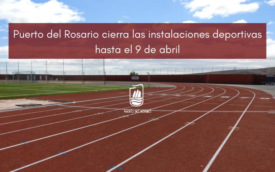 Puerto del Rosario cierra las instalaciones deportivas hasta el 9 de abril