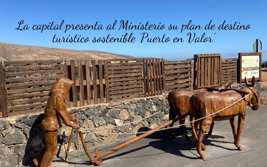 La capital presenta al Ministerio su plan de destino turístico sostenible 'Puerto en Valor'