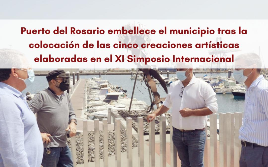 Puerto del Rosario embellece el municipio tras la colocación de las cinco creaciones artísticas elaboradas en el XI Simposio Internacional