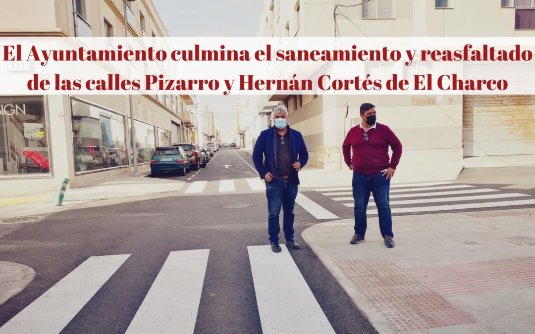 El Ayuntamiento culmina el saneamiento y reasfaltado de las calles Pizarro y Hernán Cortés de El Charco