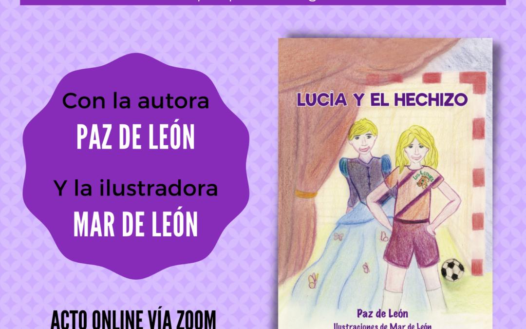 El Ayuntamiento y la Biblioteca Lorenza Machín traen a Fuerteventura la presentación del cuento infantil 'Lucía y el hechizo', de las autoras Paz y Mar De León