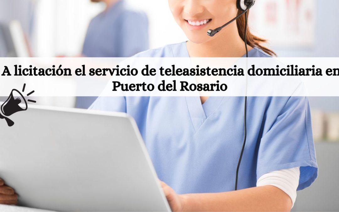A licitación el servicio de teleasistencia domiciliaria en Puerto del Rosario