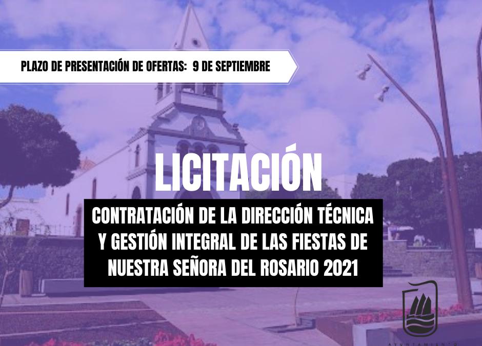 A licitación la contratación de la dirección técnica y gestión integral de las Fiestas de Nuestra Señora del Rosario 2021