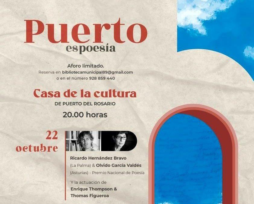 La Premio Nacional de Poesía Olvido García Valdés y el poeta Ricardo Hernández Bravo, este viernes en 'Puerto es Poesía'