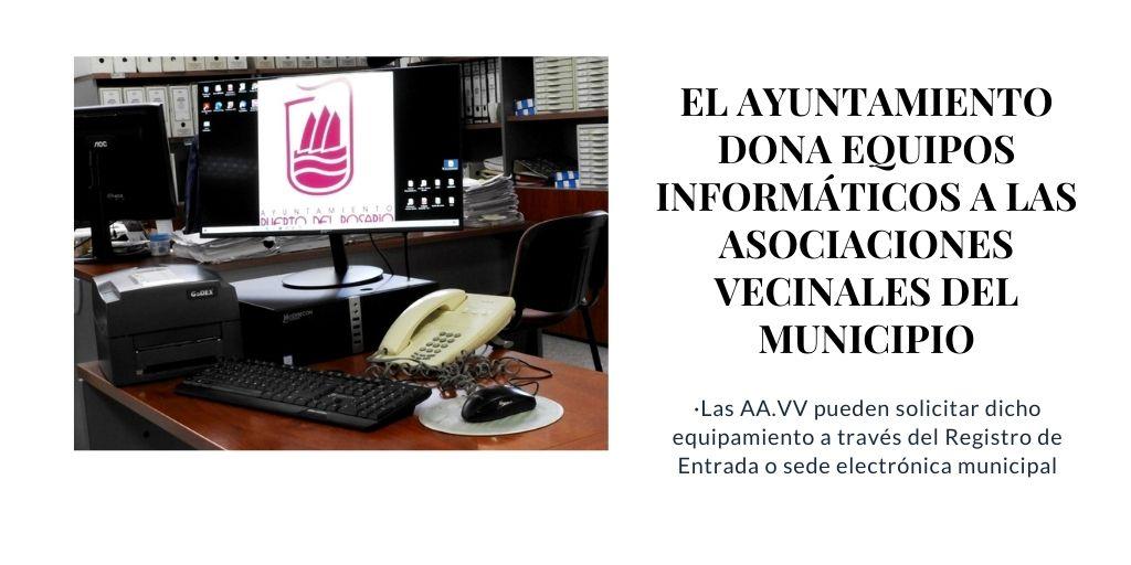 El Ayuntamiento dona equipos informáticos a las asociaciones vecinales del municipio