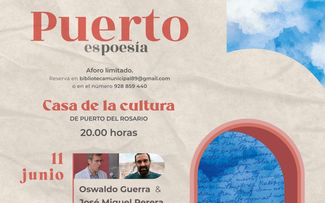 Los poetas Oswaldo Guerra y José Miguel Perera inauguran la sexta edición de 'Puerto es poesía'