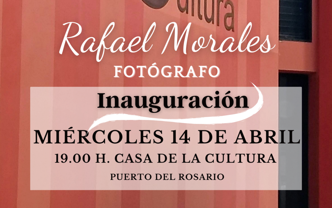 Rafael Morales inaugura en la Casa de la Cultura su espacio fotográfico con 130 perspectivas de la isla