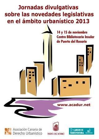 Ayuntamiento y Cabildo presentan las Jornadas de Urbanismo en el ámbito 2013