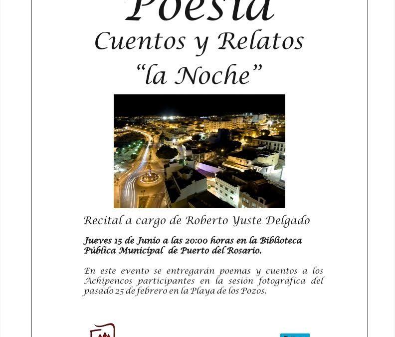 Recital de Poesía de Roberto Yuste. Cuentos y Relatos «La Noche»