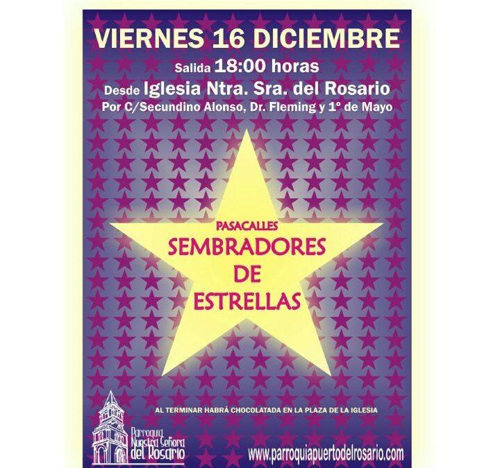 Pasacalles «Sembradores de Estrellas» Hoy viernes, 16 de diciembre