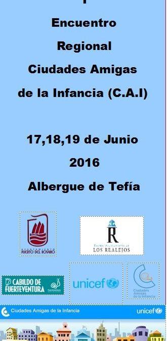 I Encuentro Regional  de Ciudades Amigas de la Infancia