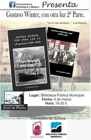 La Biblioteca de Puerto del Rosario acoge la presentación de la 2ª parte del libro 'Gustav Winter, con otra luz', del autor Luis Abaroa