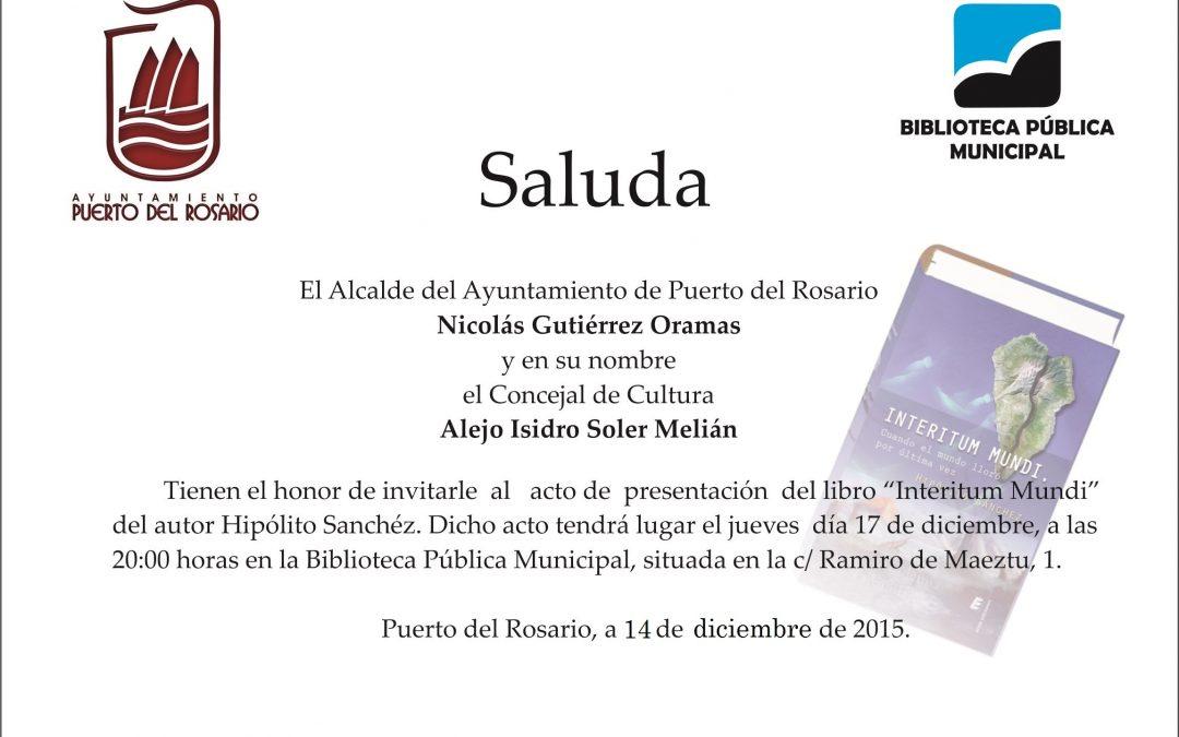 Presentación del libro «Interitum Mundi» de Hipólito Sánchez