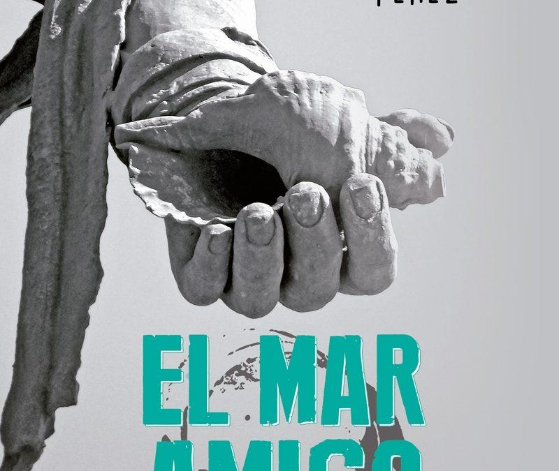 Presentación del libro «El mar amigo» de Manuel Concepción Pérez